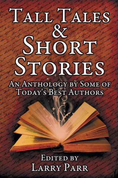 Tall Tales and Short Stories